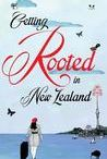 Book Reviews / Book reviews for Getting Rooted in New Zealand.