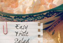 Fruit Salad / by Cherrie Dean