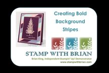 My Video Tutorials / Video Tutorials by Brian King, Independent Stampin' Up! Demonstrator.  www.stampwithbrian.com / by Brian King