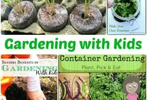 Gardening For Kids / Gardening tips, inspiration and fun activities to do with kids of all ages.
