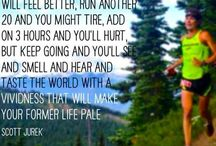 Ultra Running Wisdom / Ultramarathon quotes to inspire and make us smile when our legs hurt!