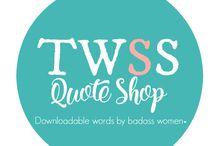 TWSS Quote Shop / Instant downloadable printables. {My Etsy Shop}