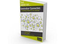 Génération C(onnectée) / Génération C(onnectée) - Le marketing d'influence à l'ère numérique