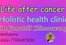 Life after Cancer, holistic health clinic in Coimbatore