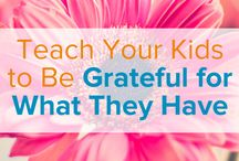 More GRATITUDE / Things to teach and help children learn and express GRATITUDE