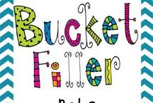 Bucket Fillers  / by Sara Neill