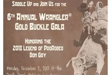 6th Annual Wrangler Gold Buckle Gala / The Gold Buckle Gala is December 3, 2013 at the South Point Hotel and Casino in Las Vegas honoring ProRodeo Legend, Don Gay. / by ProRodeo Hall of Fame