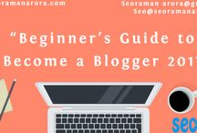 Beginner's Guide to Become a Blogger 2017