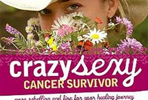 Crazy Sexy Cancer Resources / Resources to help you navigate your cancer journey.