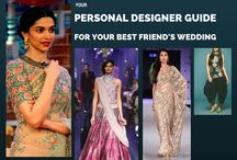 Personal Designer Guide for your Best Friend's Wedding / Read this designer dress guide from Fab Couture and look stunningly gorgeous at your best friend's wedding! http://blog.fabcouture.in/2016/05/12/personal-designer-guide-bff-wedding/