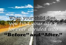 Quotes: Loss of Child / Popular quotes on the loss of a child by famous authors, celebrities, and newsmakers. Pin a quote that provides you with comfort or inspiration in your time of need.