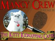 Mancy Crew Volume III: The Kitty Kidnapping Caper - Teen Mystery Party / A detective themed mystery party of a kidnapped kitty for all girls - ages 10+ for 7-12 guests! Get ready to do some serious sleuthing and have a blast solving a fun and challenging mystery at River Peak High School! *For the younger aged guests (10-11 years), parent hosts might need to give assistance with clues and sleuthing!