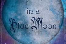Once in a biue moon / by Phyllis Marse