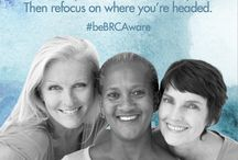 beBRCAware / by EmpowHER - Women's Health