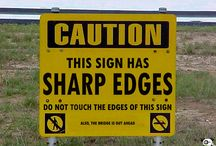 Signs and Notices That Deserve Consideration / Signs and Notices That Deserve Further Consideration.