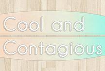 Cool and Contagious (aka C&C) / by Alessandra Zavattarelli
