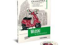 Nauka języka włoskiego, gramatyka od podstaw aż po zaawansowany