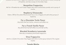 Starbucks secret menu / All the stuff I want from Starbucks