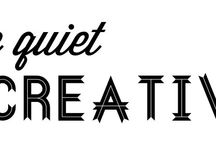 The Quiet Creative