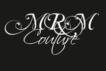 MRM Couture / MRM Couture, the universe where you have the chance to buy style!