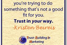Trust-Building Tips / Tips I've created to share how to trust in yourself and get others to trust you through marketing.