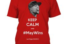 MayWins T-Shirt / T-Shirt for the Mayweather vs Pacquiao fight.