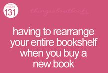 Books, books, and MORE BOOKS! / by Adrienne Dean