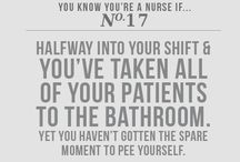 Nursing Humor / by Cindy McDonnell