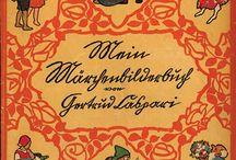 German, Swiss, Austrian Children's Books / Vintage children's books, history of illustratiom