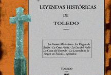 Juvenil. Leyendas de Toledo / Libros sobre leyendas de la ciudad y provincia de Toledo