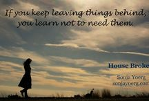 House Broken, a novel / Debut novel by Sonja Yoerg Published 6 Jan 2015 by Penguin Press