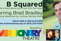 B Squared- Diversionary Theatre / Starring Brad Bradley, a Broadway veteran with 7 Broadway credits, B Squared is a musical evening that goes beneath the surface, but just barely. The show shares the journey of a young boy struggling with his sexuality to the life of a fully realized dream. Making a great career as a Broadway Chorus boy, then understudy, then scene stealing sidekick, Brad ventures into the world of leading man (and has his own scene stealing sidekick Joshua Zecher Ross to contend with.)  http://diversionary.org