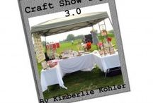 Craft Show Tips / by Kimberlie Kohler Designs
