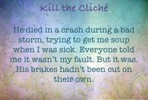 Kill the cliche