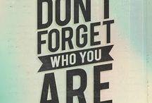Just Sayin / Inspiring quotes