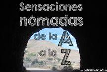 Sensaciones nómadas A-Z - Dinámica creativa / SENSACIONES NÓMADAS de la A a la Z. El juego de las #letrasdeAbecedario para compartir historias con las sensaciones de nuestro primer año nómada