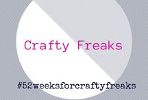 Crafty Freaks / challenge yourself - make something YOU WANT TO MAKE - 26 brand new projects this year, every second week, just because YOU want to. Unleash that Crafty Freak! #52weeksforcraftyfreaks