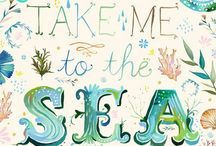 Take me to the Sea / by Becca Pitts