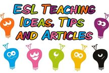 ESL EFL Teaching Ideas, Tips and Articles / Teaching articles, tips and advice for ESL/EFL teachers