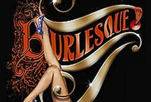 BURLESQUE & COSTUMING / costuming / by Debby Moore
