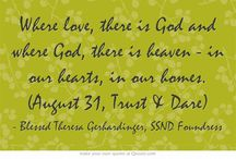 """August Quotes - Blessed Theresa / Quotes from Blessed Theresa Gerhardinger, foundress of the School Sisters of Notre Dame, for each day from """"Trust & Dare"""""""
