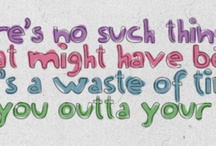 Wordssss / I love finding quotes I can relate to. Or things that just crack me up. (: / by Shelby Floyd