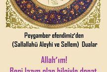 Peygamber efendimiz'den dualar / Peygamber efendimiz Hz Muhammed Mustafa