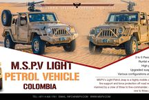 Light Patrol Vehicles Colombia / Light Patrol Vehicles Colombia-MSPV Light Patrol Vehicles are capable and flexible for different missions. Designed for surveillance and reconnaissance, base patrol and rapid offensive actions, the MSPV LPV can be equipped with weapon mounts, modular storage systems and permanent zoned of removable Armor for ballistic and blast protection.  For more information, contact us at +971 4 425 1761 or draft emails on info@mspv.com or visit http://www.mspv.com