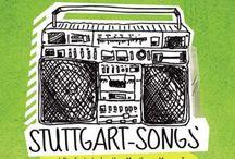 Output von Stuttgartern / Der Output der Stuttgarter bereichert unsere Stadt.