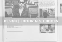 // E D I T O R I A L S / Design - editorials & books