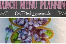 March Menu Planning / Ideas for March menus