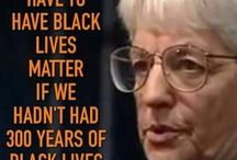 Black Lives Matter / An unabashed look at the history, contributions, and struggle for equality of people of color. We must remember both the vile and the beautiful to move forward.