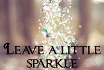 Leave a little sparkle... / by Carrie Hutchins