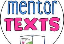 Mentor texts / by Kylie Meyer